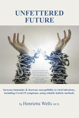Unfettered Future