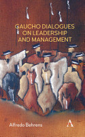 Gaucho Dialogues on Leadership and Management PDF