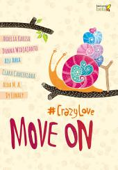 Move On: #CrazyLove