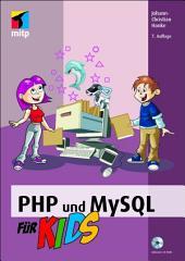 PHP und MySQL für Kids: 7. Auflage