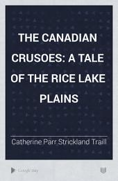 The Canadian Crusoes: A Tale of the Rice Lake Plains