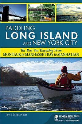 Paddling Long Island and New York City