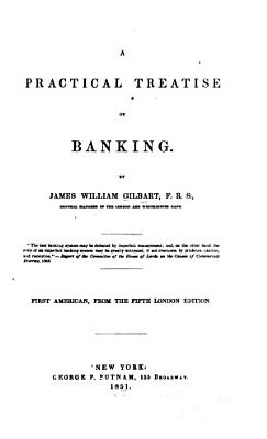 A Practical Treatise on Banking PDF