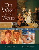 The West in the World  Renaissance to Present Book