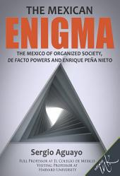 The mexican enigma