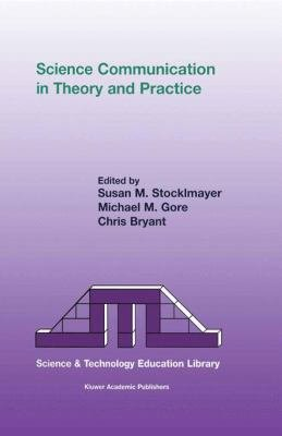 Science Communication in Theory and Practice PDF