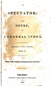 The Spectator: With Notes, and a General Index