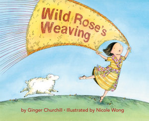Wild Rose s Weaving