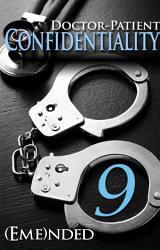Doctor Patient Confidentiality Volume Nine Confidential 1  Book PDF