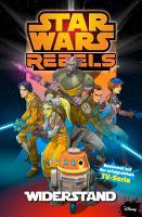 Star Wars   Rebels  Band 1   Widerstand PDF