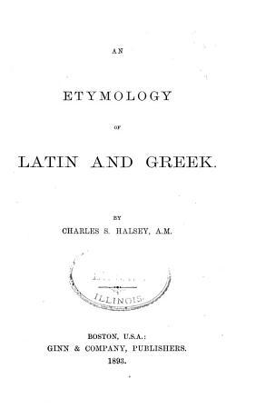 An Etymology of Latin and Greek PDF