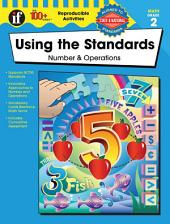 Using the Standards - Number & Operations, Grade 2