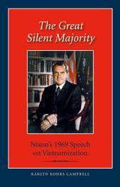 The Great Silent Majority: Nixon's 1969 Speech on Vietnamization