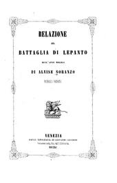 Relazione della battaglia di Lepanto dell ̕anno 1571