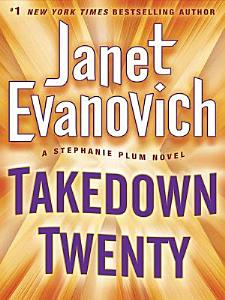 Takedown Twenty  A Stephanie Plum Novel Book