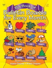 Big Book of Bulletin Boards for Every Month