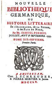 Nouvelle bibliothèque germanique ou histoire littéraire d'Allemagne, de la Suisse et des pays du Nord: Volume 17