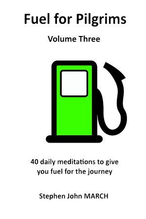 Fuel for Pilgrims  Volume Three  PDF