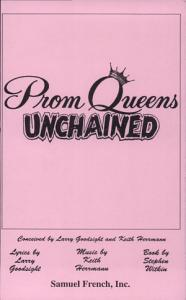 Prom Queens Unchained