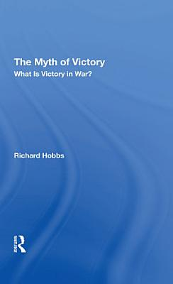 The Myth Of Victory PDF