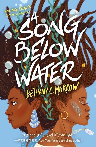 Download A Song Below Water Book