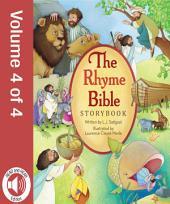 The Rhyme Bible Storybook: Volume 4