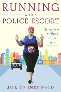Running with a Police Escort Book
