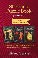 Sherlock Puzzle Book  Volume 1 3   Compilation of 3 Books with Additional Bonus Contents by Mrs Hudson