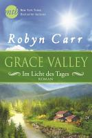 Grace Valley   Im Licht des Tages PDF