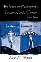 The Practice of Emotionally Focused Couple Therapy PDF