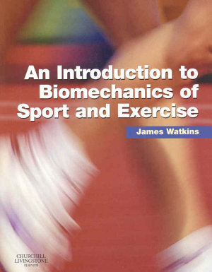An Introduction to Biomechanics of Sport and Exercise PDF