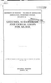 Legumes, Sudan Grass and Cereal Crops for Silage: Volumes 156-168
