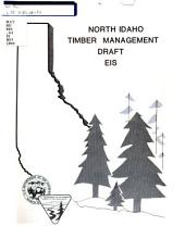 North Idaho timber management environmental impact statement: draft