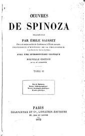 Oeuvres de Spinoza: Vie de Spinosa [par Colerus] Notice bibliographique (p. [lvi]-lxviii) Traité théologicopolitique. Traité politique