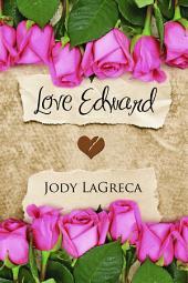 Love Edward