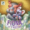 It s Bedtime  Fiona