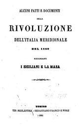 Alcuni fatti e documenti della Rivoluzione dell'Italia meridionale del 1860: riguardanti i Siciliani e La Masa