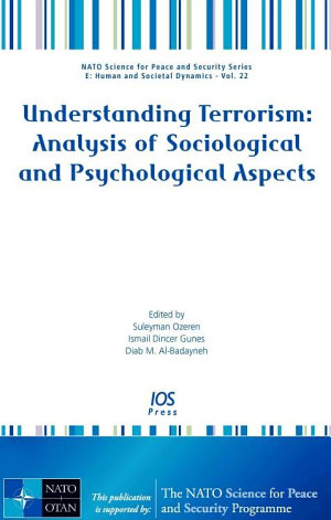 Understanding Terrorism: Analysis of Sociological and Psychological Aspects