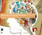 Writing for Visual Thinkers: A Guide for Artists and Designers, Edition 2