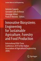 Innovative Biosystems Engineering for Sustainable Agriculture  Forestry and Food Production PDF