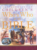 The Kingfisher Children s Who s Who in the Bible PDF