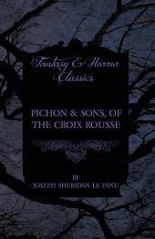 Pichon & Sons, of the Croix Rousse