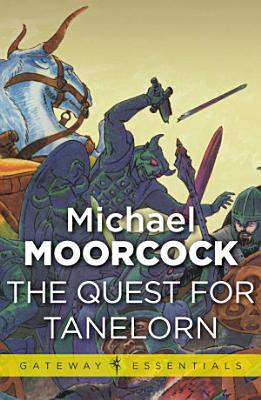 The Quest for Tanelorn PDF