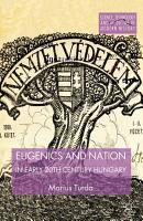 Eugenics and Nation in Early 20th Century Hungary PDF