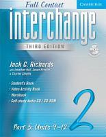 Interchange Third Edition Full Contact Level 2 Part 3 Units 9 12 PDF