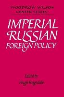 Imperial Russian Foreign Policy PDF