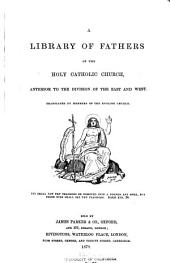 The Homilies of S. John Chrysostom ... on the Epistles of S. Paul the Apostle to the Philippians, Colossians, and Thessalonians