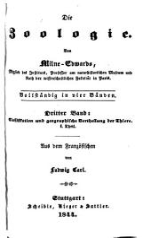 Die Zoologie: Bd. Classifikation und geographische Vertheilung der Thiere. I. Theil (224 p.)