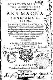 M. Raymundi Lullii... Ars magna, generalis et ultima...