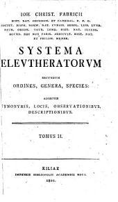Systema eleutheratorum secundum ordines, genera, species,: Adiectis synonymis, locis, observationibus, descriptionibus, Volume 2